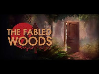 Let's Play The Fabled Woods Part 1