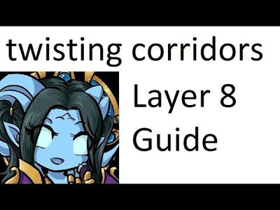 Elemental Shaman Twisting Corridor Layer 1 - 8 Torghast Guide