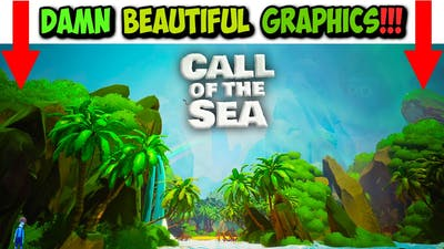 🎮Damn Beautiful🌊 CALL OF THE SEA - Let's Play with Bob