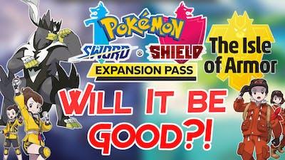 Pokémon Sword & Shield DLC Expansion Pass News Coming Tomorrow! Will The DLC be good Nintendo Switch