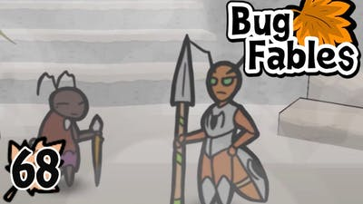 Bug Fables: The Everlasting Sapling (Blind) - Episode 68: Patching Things Up