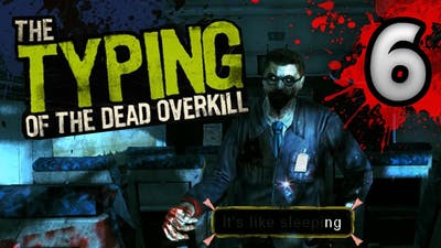 The Typing Of The Dead: Overkill - Level 6 - Scream Train (/w Filth of the Dead DLC)