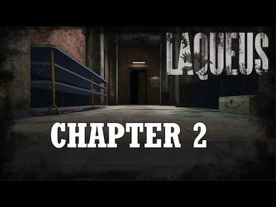 Laqueus Escape Chapter 2 walkthrough